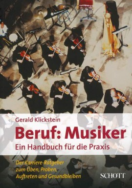 Beruf: Musiker von Gerald Klickstein